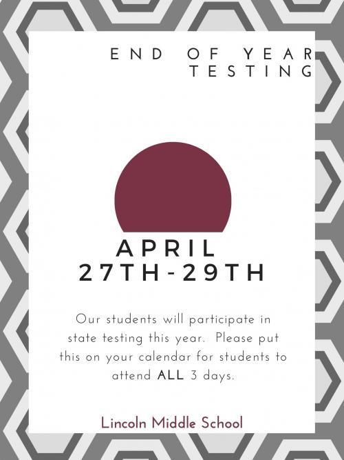 LMS State testing dates spring 2021