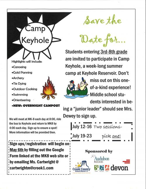 Save the Date for Camp Keyhole for students entering 3rd - 8th Grade Two Sessions July 12th - 16th and July 19th - 23rd