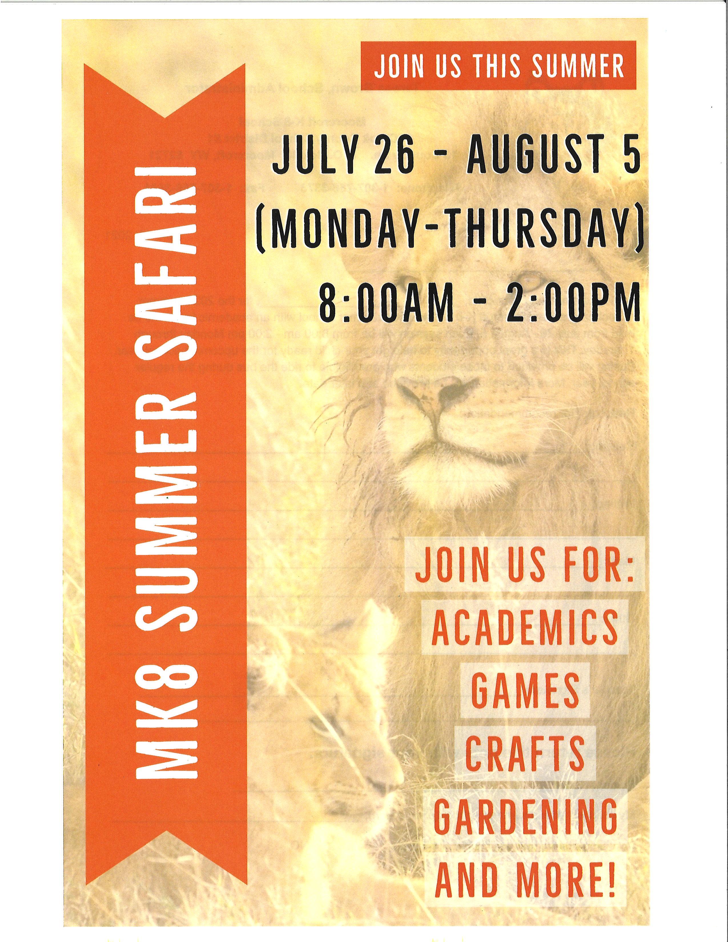 Summer School Safari July 26 - August 5 Open to all students K-8https://docs.google.com/forms/d/e/1FAIpQLSeeT6VrRoxsHzCI_Lf-VS0r9Rjx8SU-MDP8TFGmfPcKLy1Ipw/viewform