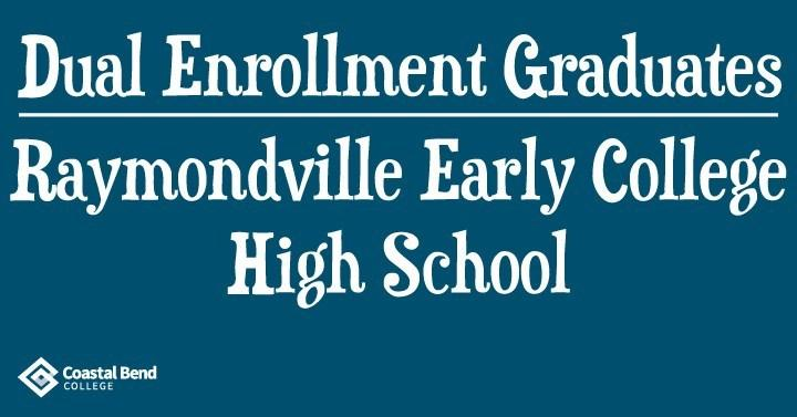 Coastal Bend College Dual Enrollment 2020 Spring Graduates: Raymondville Early College High School