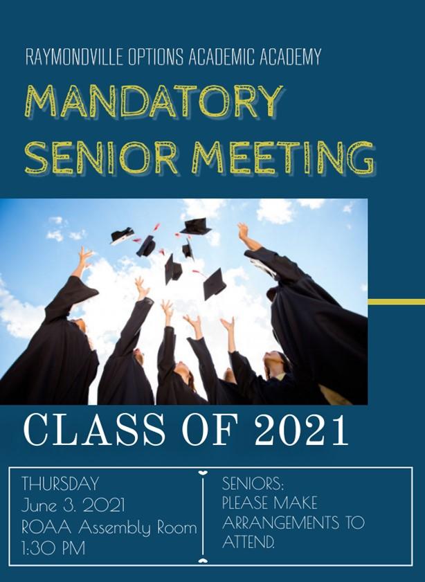 Mandatory Senior Meeting; Thursday, June 3 @ 1:30