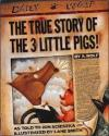 Image that corresponds to 2nd Read Aloud The True Story of the Three Little Pigs