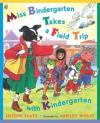 Image that corresponds to Miss Bindergarten Takes a Field Trip With Kindergarten