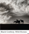 Image that corresponds to Black Cowboy, Wild Horses Biography Video