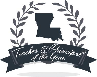 Louisiana Teacher and Principal of the Year