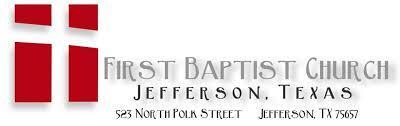 First baptist church jefferson texas