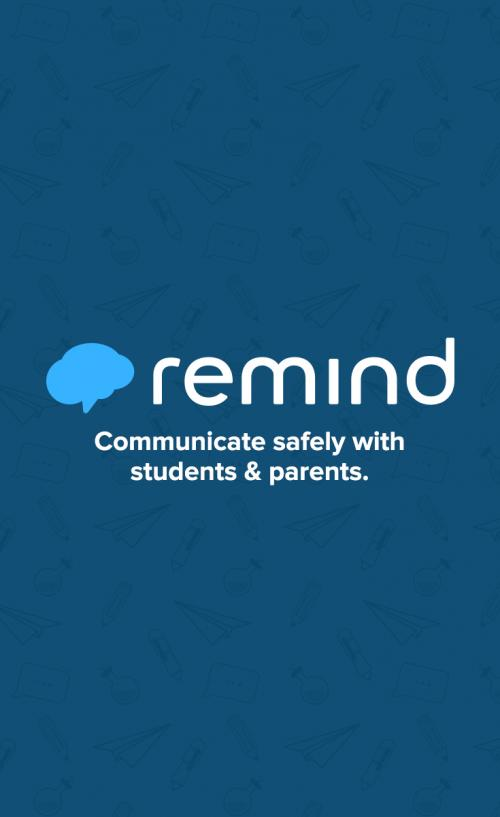 Remind 101 Parent/Student Communication.