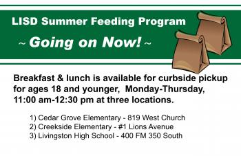 LISD Summer Feeding Program GOING ON NOW!