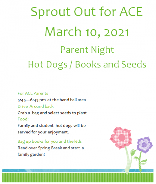 March ACE Parent Engagement Flyer-Sprout Out 5:45-6:45 3/10 by the Band Hall