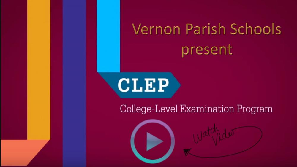 Link to a Vernon Parish Schools video about CLEP
