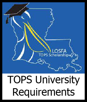 TOPS University Requirements