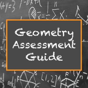Geometry Assessment Guide