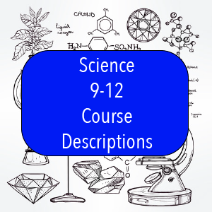 Science Course Descriptions