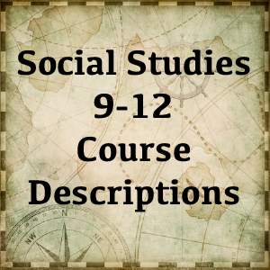 Social Studies Course Descriptions