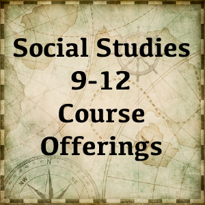 Social Studies Course Offerings