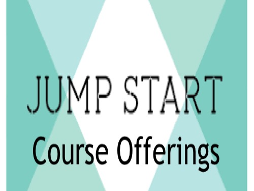 Jumpstart Course Offerings