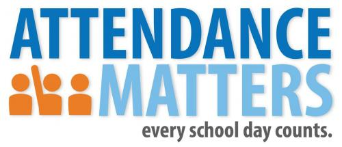 Attendance matters.  Every school day counts.