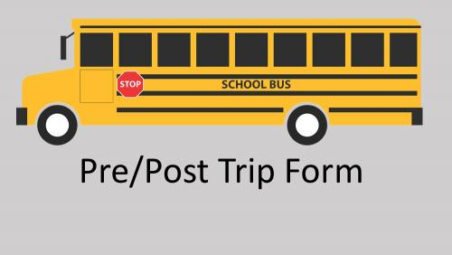 Link to pre/post trip form