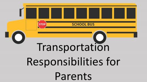 Link to transportation responsibilities for parents