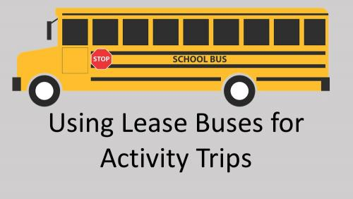 Link to using lease buses for activity trips