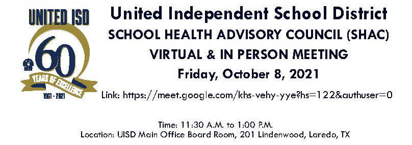 SCHOOL HEALTH ADVISORY COUNCIL (SHAC) VIRTUAL & IN PERSON MEETING Friday, October 8, 2021