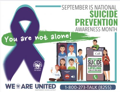 September is National Suicide Prevention Awareness Month.  You are not alone!  We are United. 1-800-273-Talk