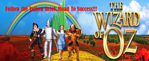 Follow The Yellow Brick Road To Success!!!