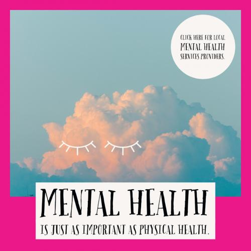 MENTAL HEALTH is just as important as physical health. Click here for local Mental Health Services Providers