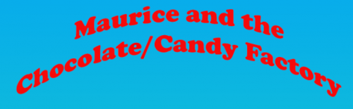 2021 CP HC Theme Maurice and the Chocolate/Candy Factory