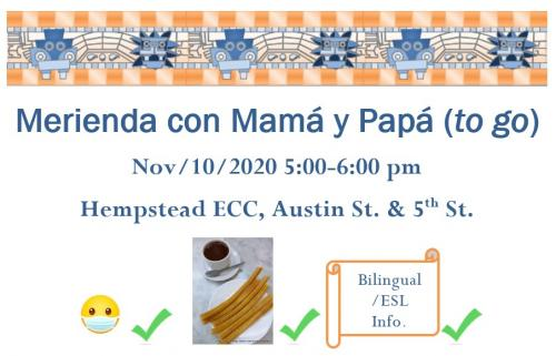 Merienda to go and bilingual_ESL services in Hempstead ISD. 11/10/20 5-6 pm at ECC.