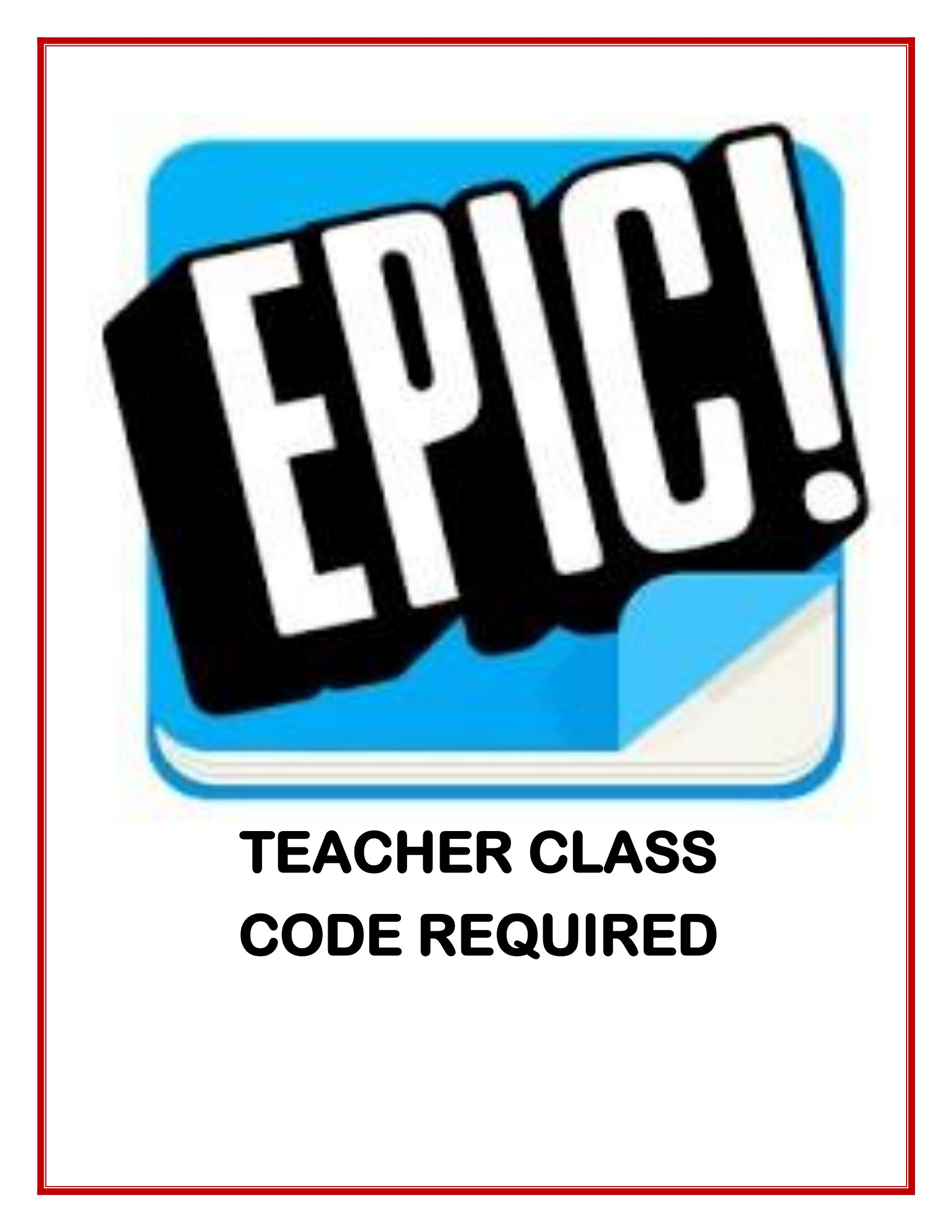 EPIC TEACHER CLASS CODE REQUIRED