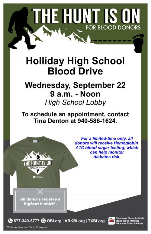 Blood Drive 9-22-21 at Holliday High School auditorium from 9 am to 12 pm.