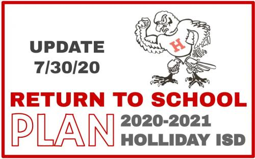 Holliday ISD Back to School Update - July 30
