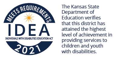 The Kansas State Department of Education verifies that this district has attained the highest level of achievement in providing services to children and youth with disabilities.