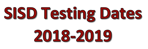 SISD Testing Dates 2018-2019