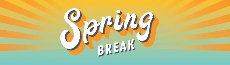 Spring Break is Only 1 Week Away!!!!