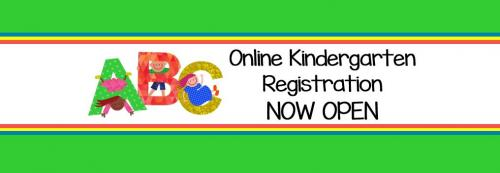 Online Kindergarten Registration now open