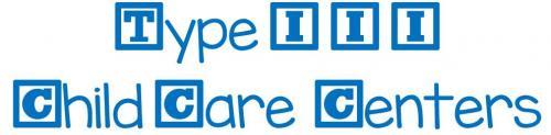 Type 3 child care centers