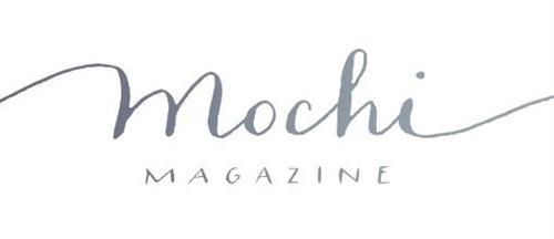 Mochi magazine link