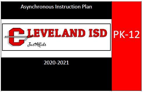 CISD 2020-21 Asynchronous Instruction Plan Pre-K - 12th grades