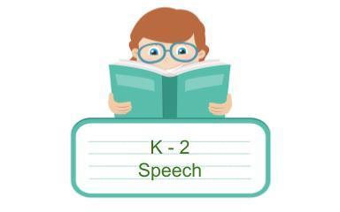 K-2 Speech