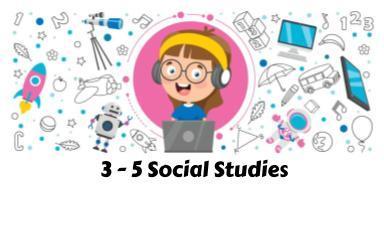 3-5 Social Studies