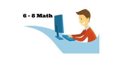 6 - 8 Math
