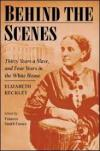 Image that corresponds to Unit 3 Novel - Behind the Scenes by Elizabeth Keckley