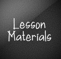 Lesson Materials