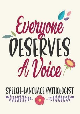 Everyone deserves a voice