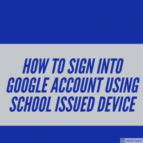 google account school issued device