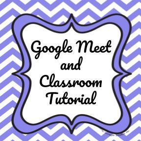 Google meet and classroom tutorial
