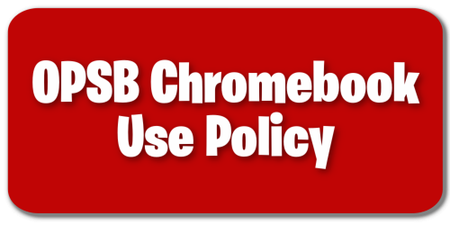 OPSB Chromebook Use Policy