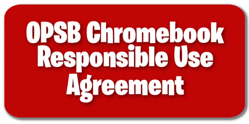 OPSB Chromebook Responsible Use Agreement